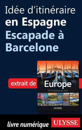 barcelone escapade en espagne
