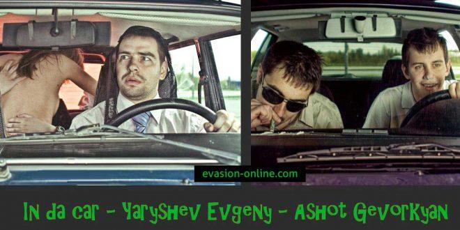 In da car - Yaryshev Evgeny - Ashot Gevorkyan