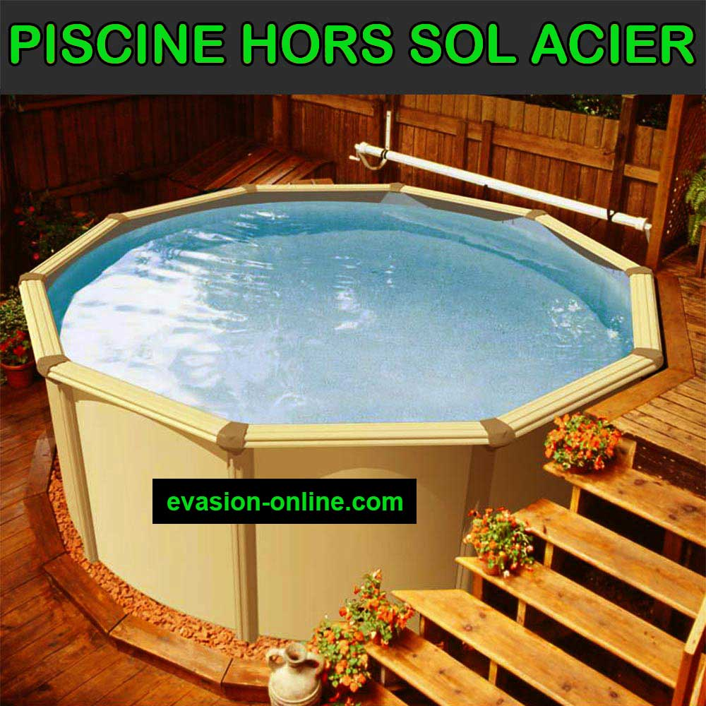 piscine hors sol acier m tal ou bois vacances arts. Black Bedroom Furniture Sets. Home Design Ideas